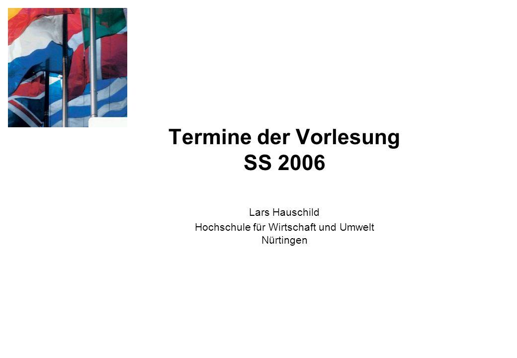 Termine der Vorlesung SS 2006