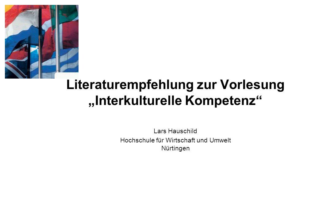 """Literaturempfehlung zur Vorlesung """"Interkulturelle Kompetenz"""