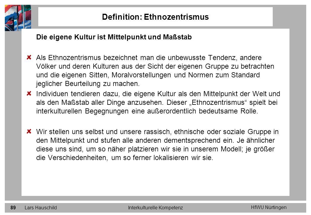 Definition: Ethnozentrismus