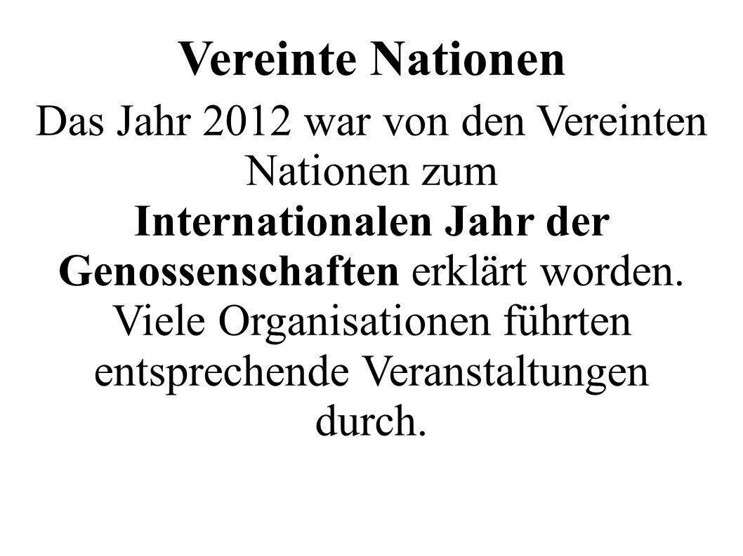 Vereinte Nationen Das Jahr 2012 war von den Vereinten Nationen zum