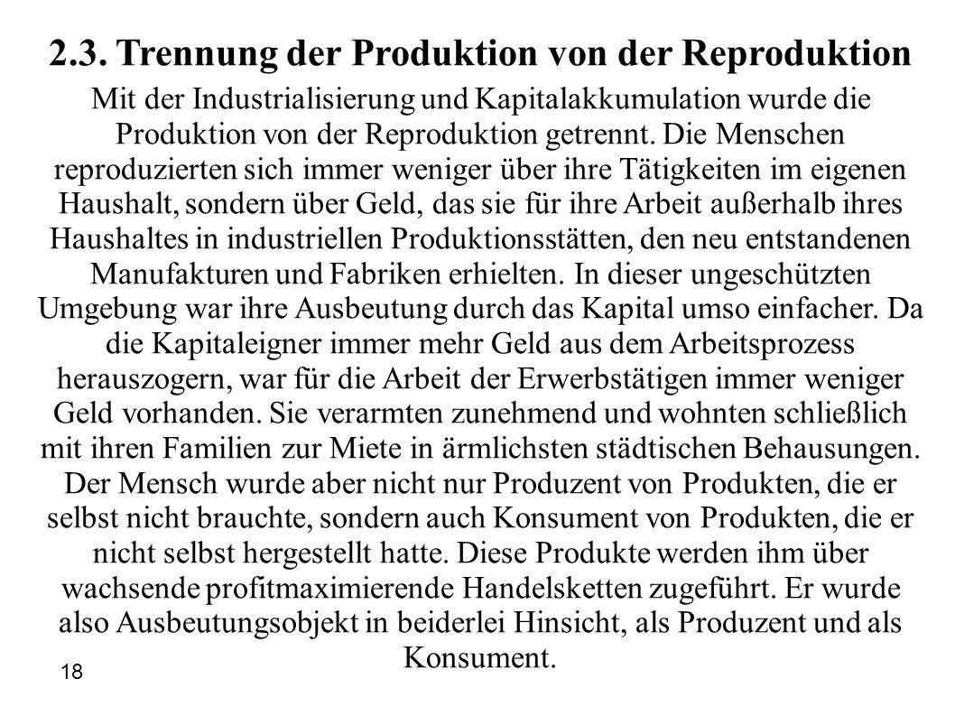 2.3. Trennung der Produktion von der Reproduktion