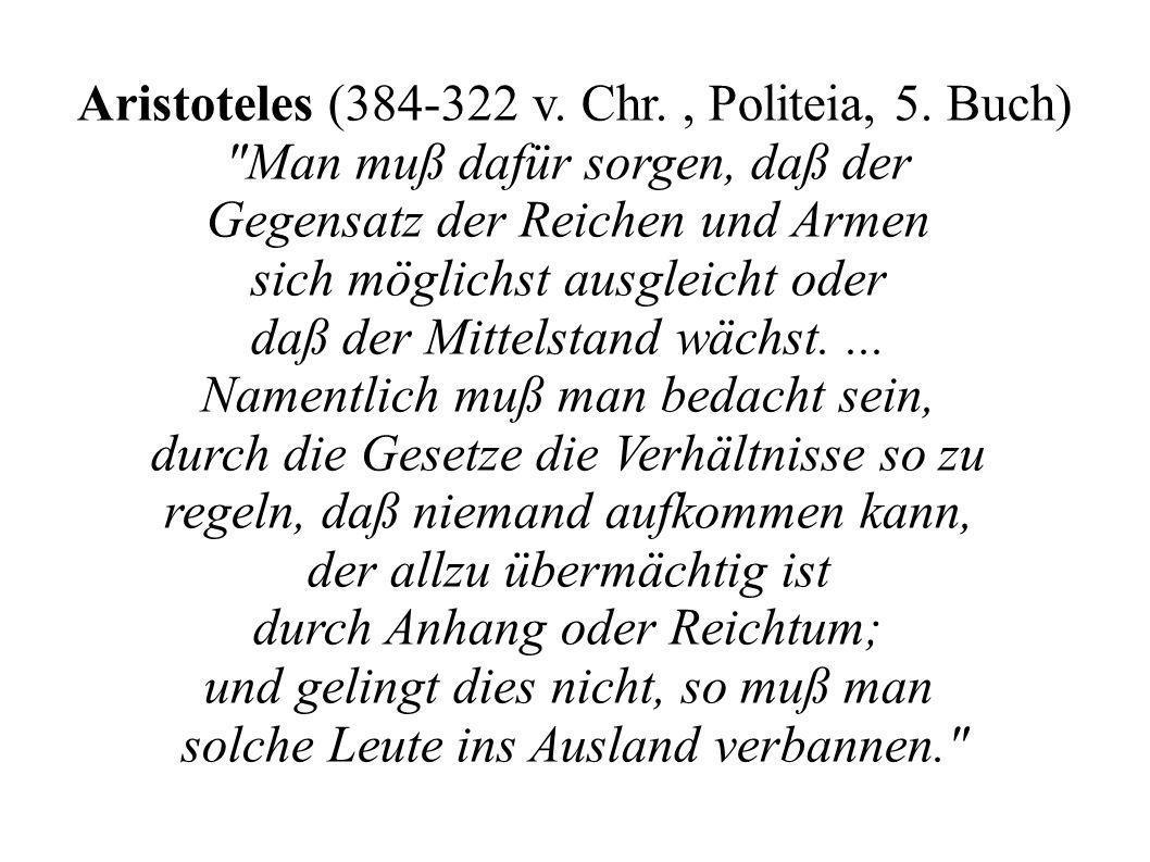 Aristoteles (384-322 v. Chr. , Politeia, 5. Buch)