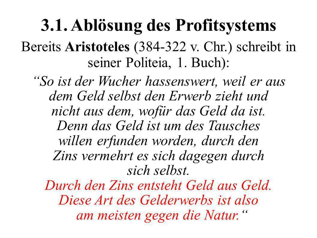 3.1. Ablösung des Profitsystems