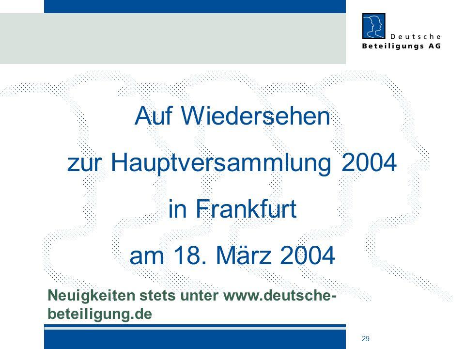 Auf Wiedersehen zur Hauptversammlung 2004 in Frankfurt