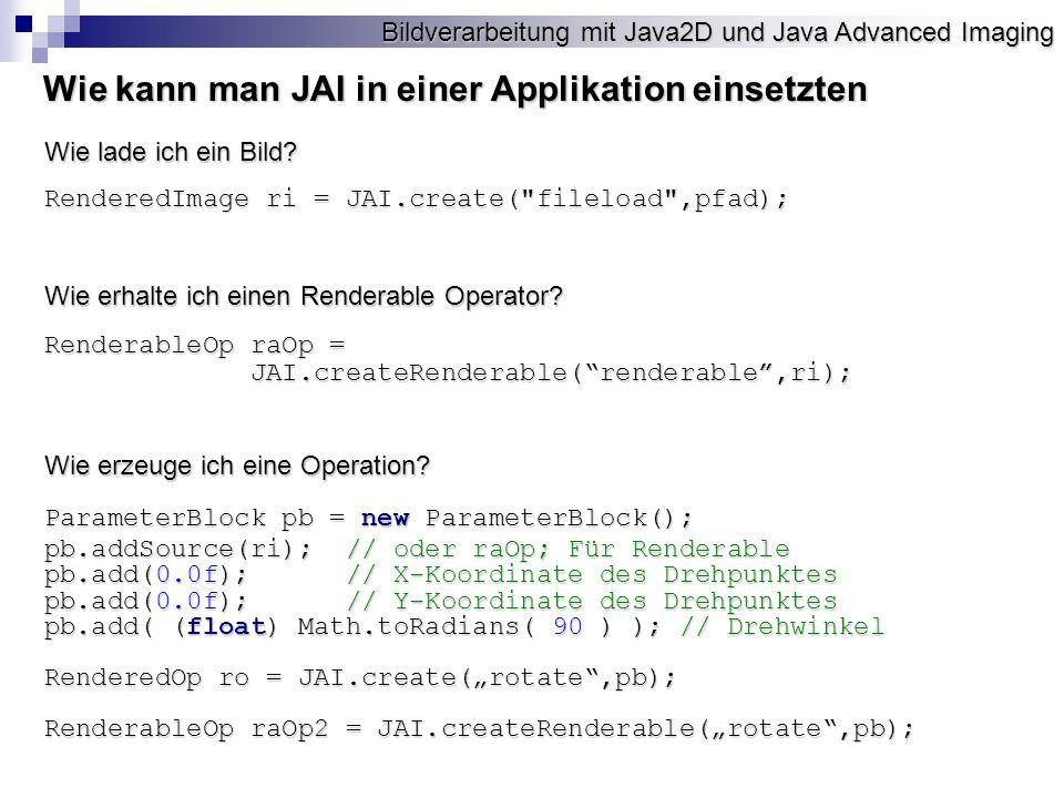 Wie kann man JAI in einer Applikation einsetzten