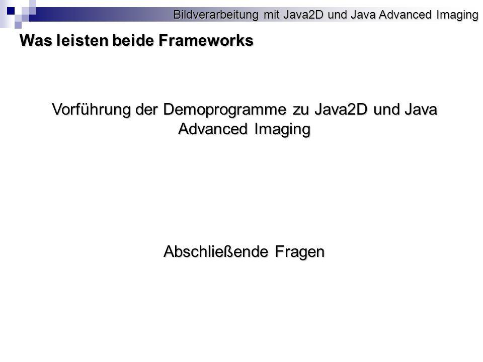 Vorführung der Demoprogramme zu Java2D und Java Advanced Imaging