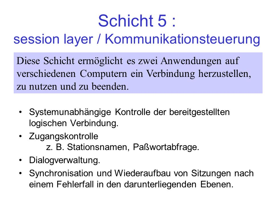 Schicht 5 : session layer / Kommunikationsteuerung