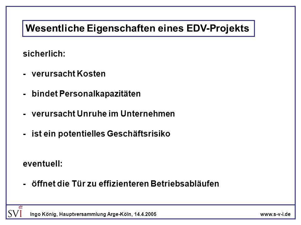 Wesentliche Eigenschaften eines EDV-Projekts