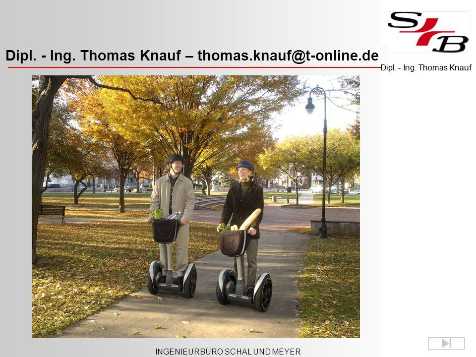 Dipl. - Ing. Thomas Knauf – thomas.knauf@t-online.de