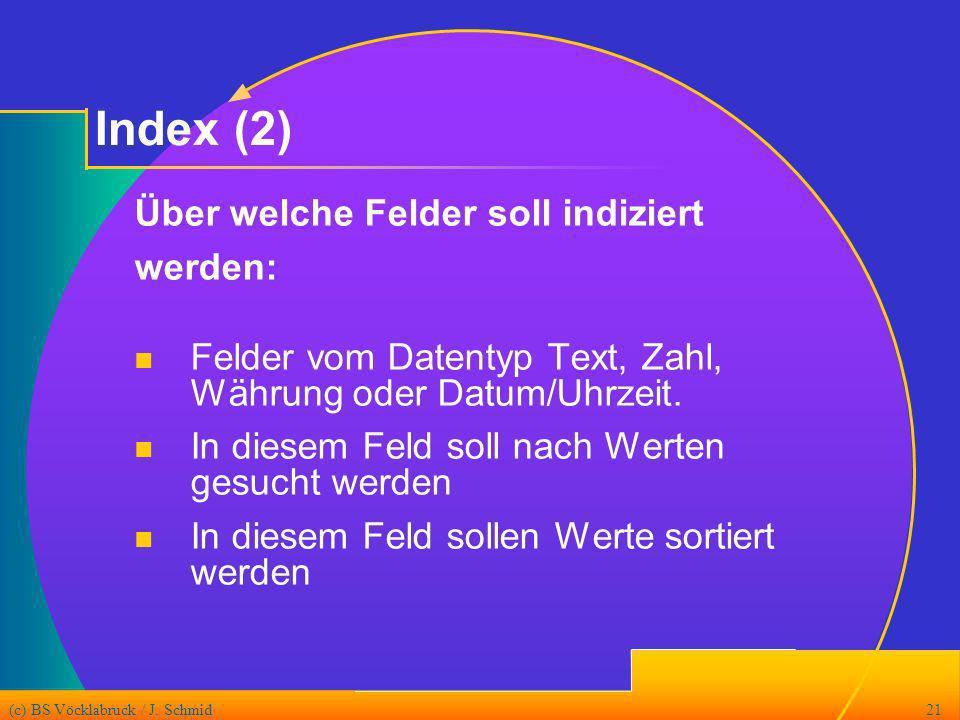 Index (2) Über welche Felder soll indiziert werden: