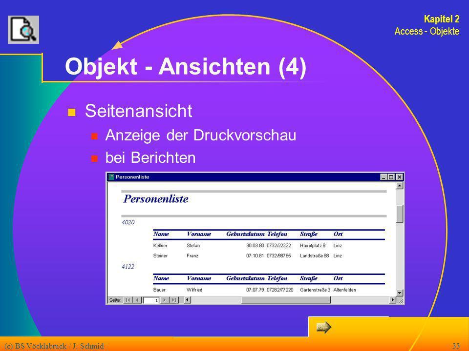 Objekt - Ansichten (4) Seitenansicht Anzeige der Druckvorschau