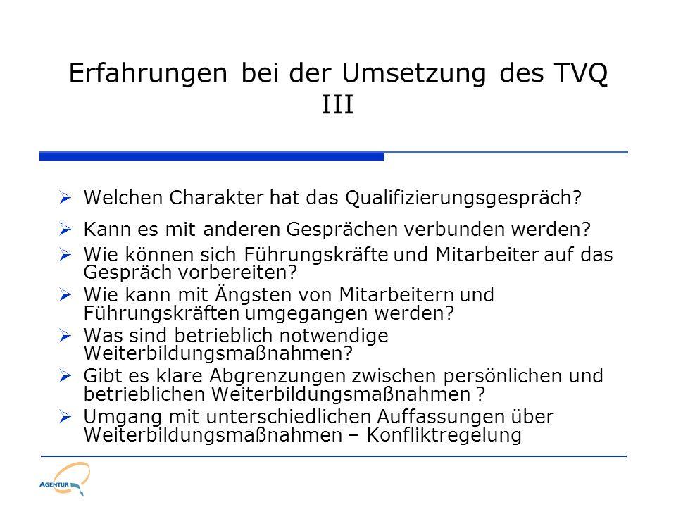 Erfahrungen bei der Umsetzung des TVQ III