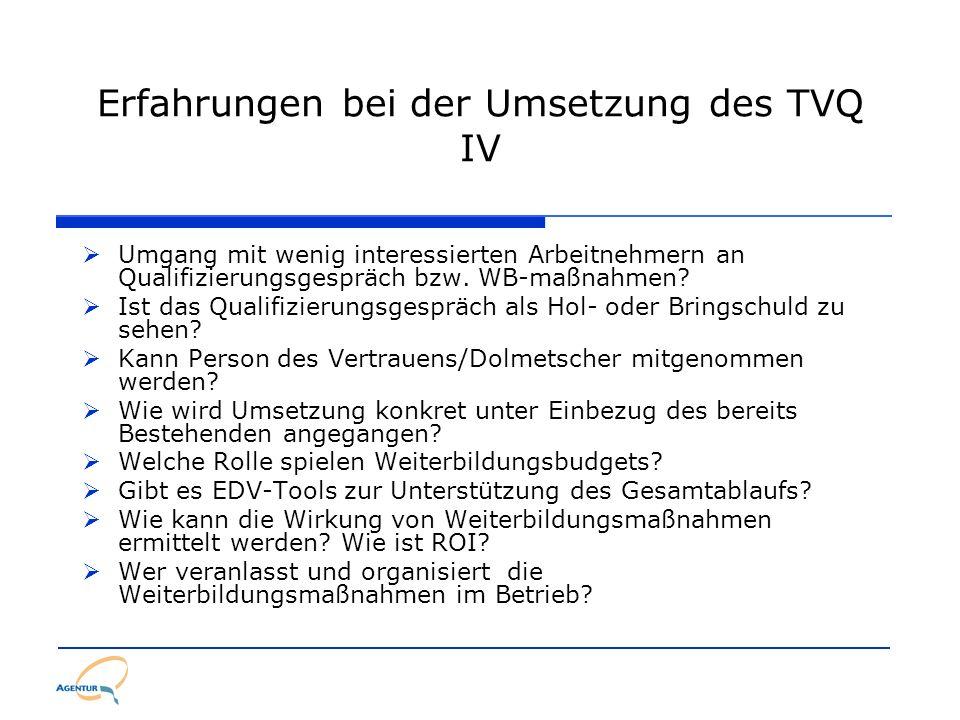Erfahrungen bei der Umsetzung des TVQ IV