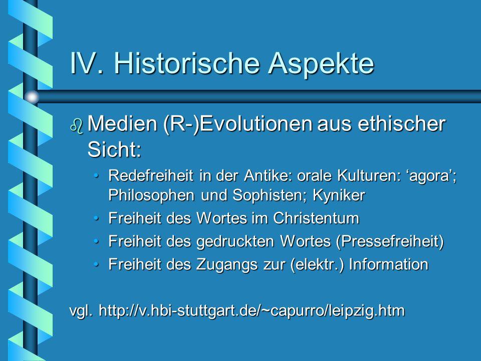 IV. Historische Aspekte