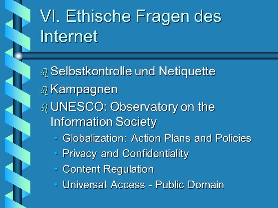 VI. Ethische Fragen des Internet