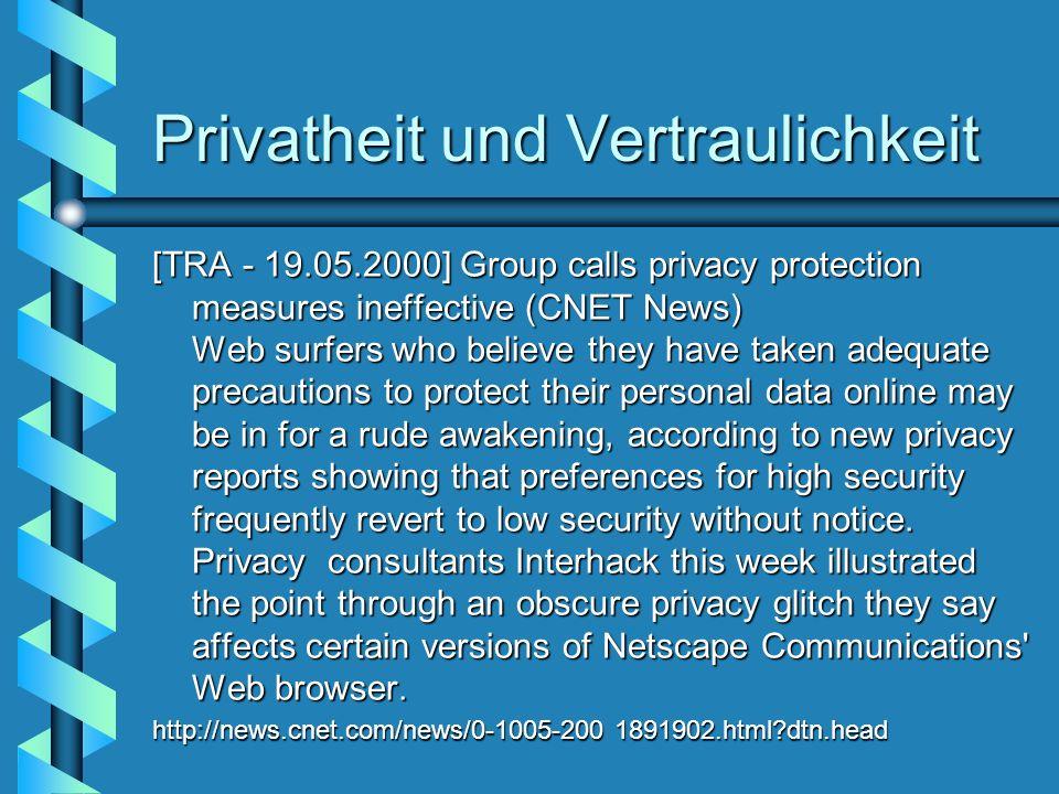 Privatheit und Vertraulichkeit