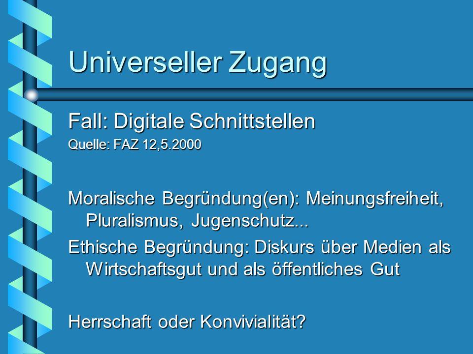 Universeller Zugang Fall: Digitale Schnittstellen