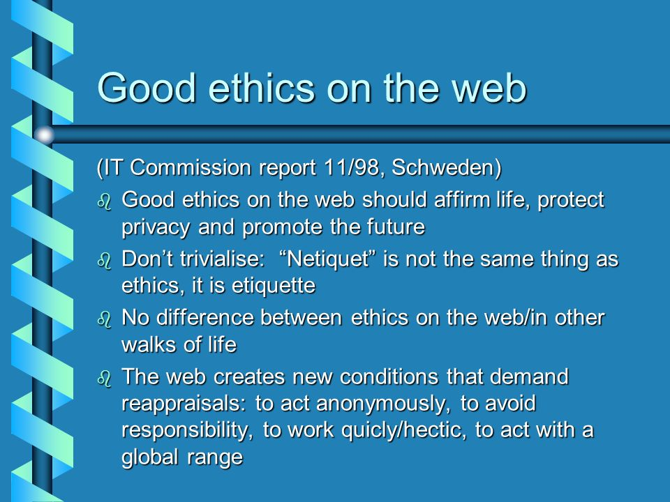 Good ethics on the web (IT Commission report 11/98, Schweden)