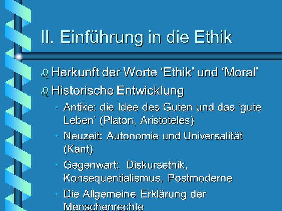II. Einführung in die Ethik