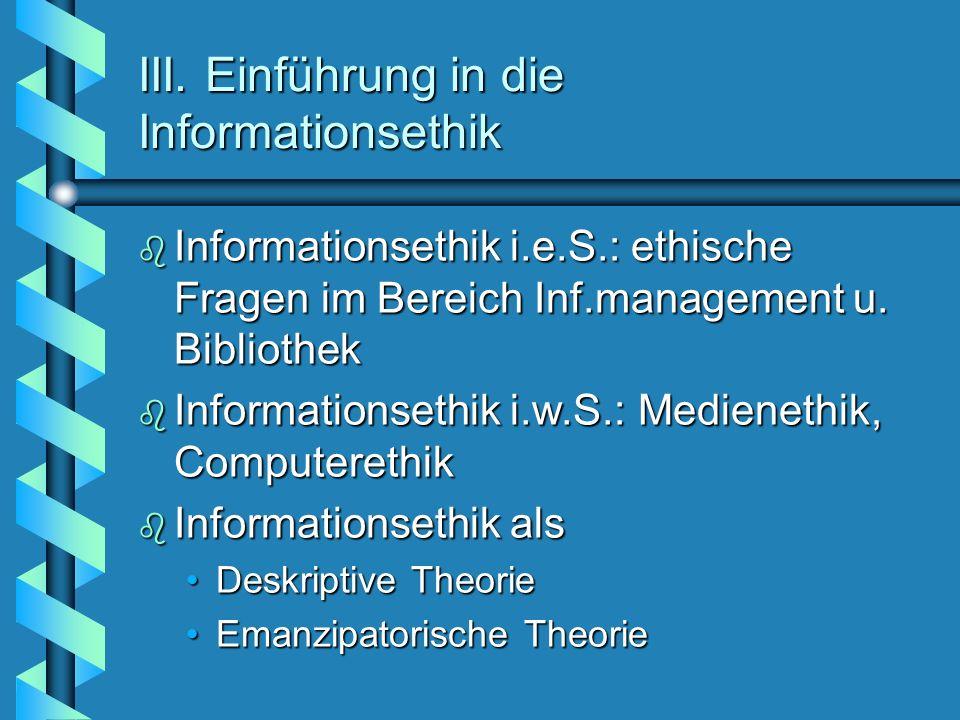III. Einführung in die Informationsethik