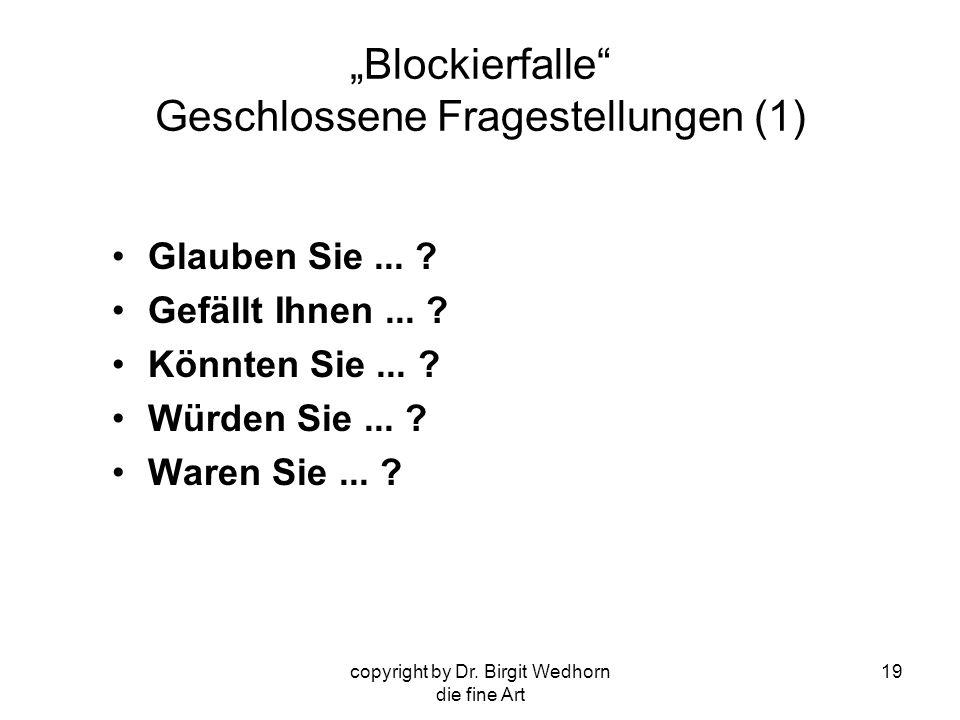 """""""Blockierfalle Geschlossene Fragestellungen (1)"""
