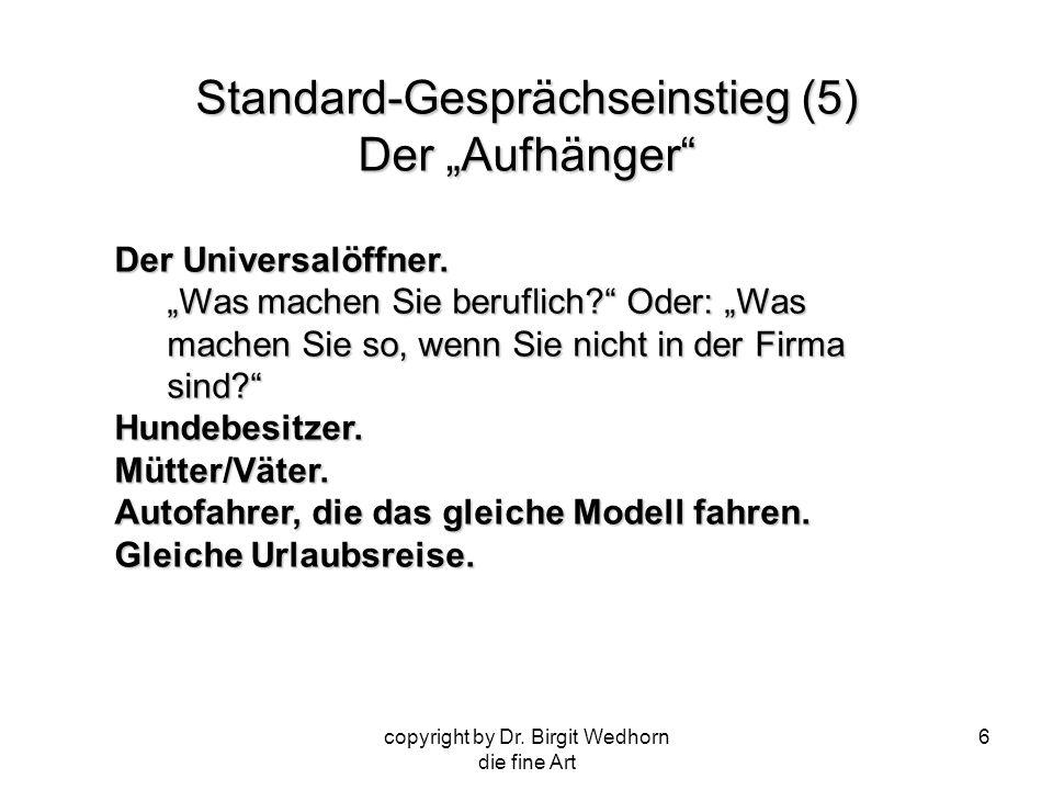 """Standard-Gesprächseinstieg (5) Der """"Aufhänger"""
