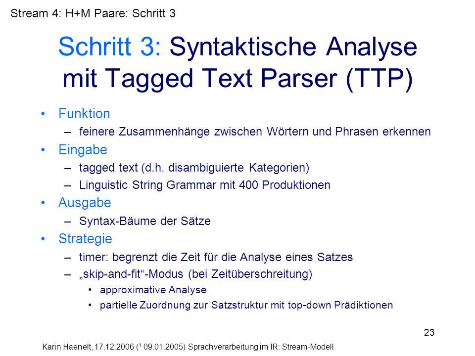 Schritt 3: Syntaktische Analyse mit Tagged Text Parser (TTP)