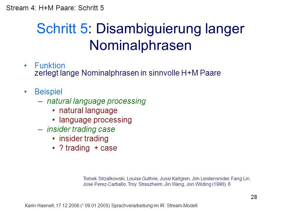 Schritt 5: Disambiguierung langer Nominalphrasen