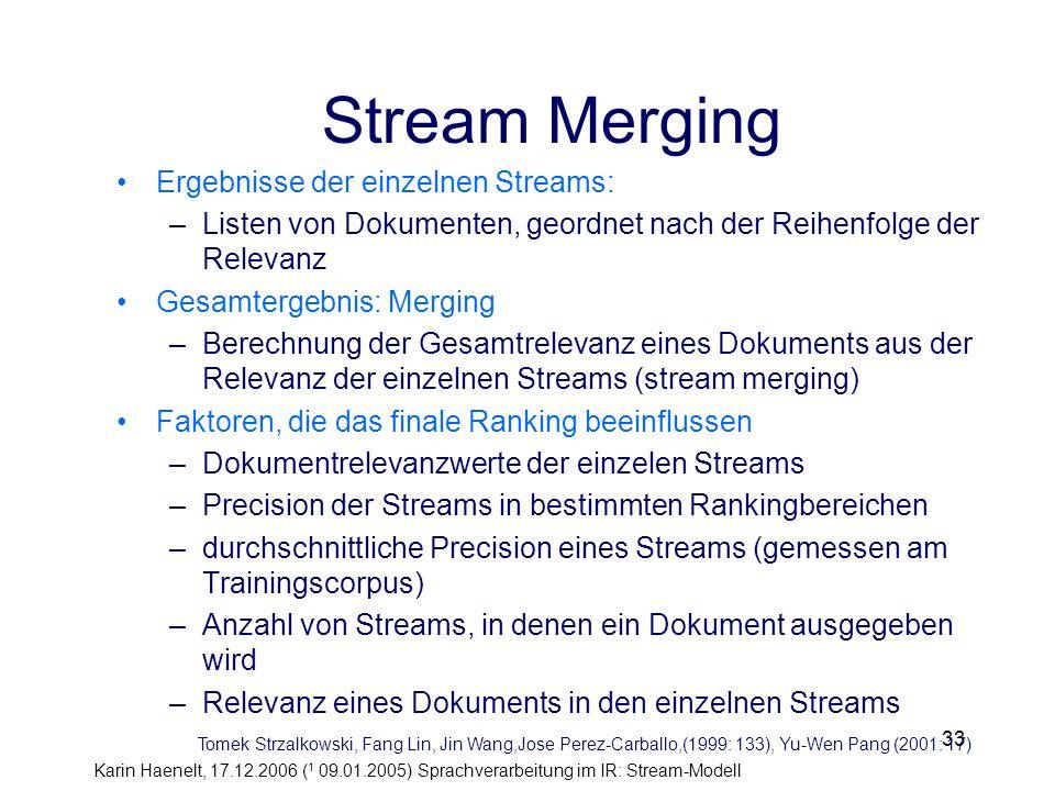 Stream Merging Ergebnisse der einzelnen Streams: