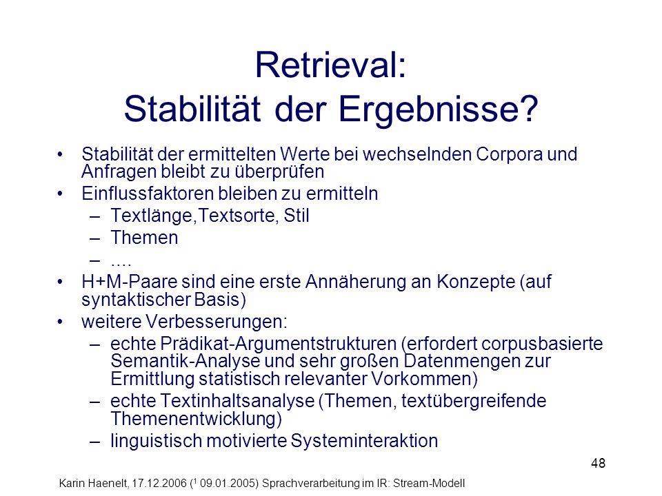 Retrieval: Stabilität der Ergebnisse