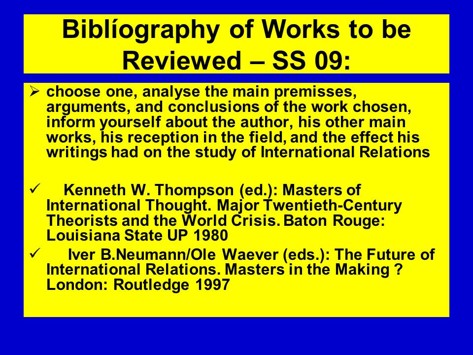 Biblíography of Works to be Reviewed – SS 09:
