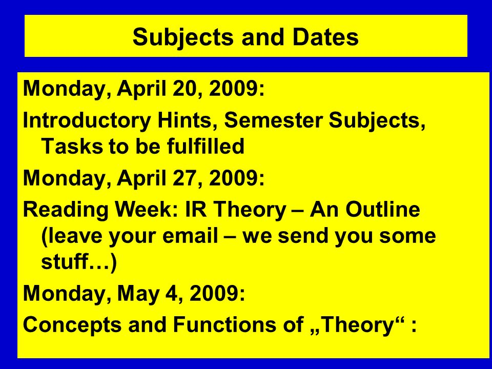 Subjects and Dates Monday, April 20, 2009: