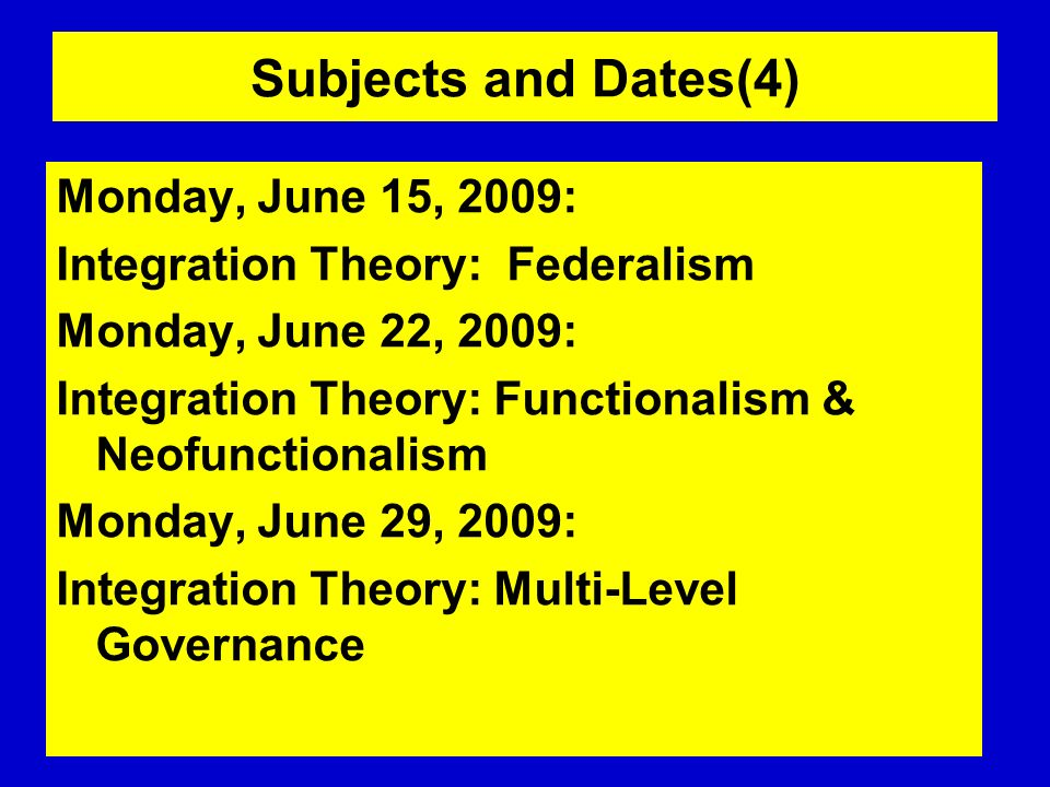 Subjects and Dates(4) Monday, June 15, 2009: