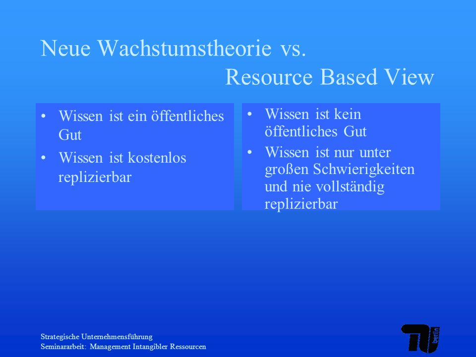 Neue Wachstumstheorie vs. Resource Based View