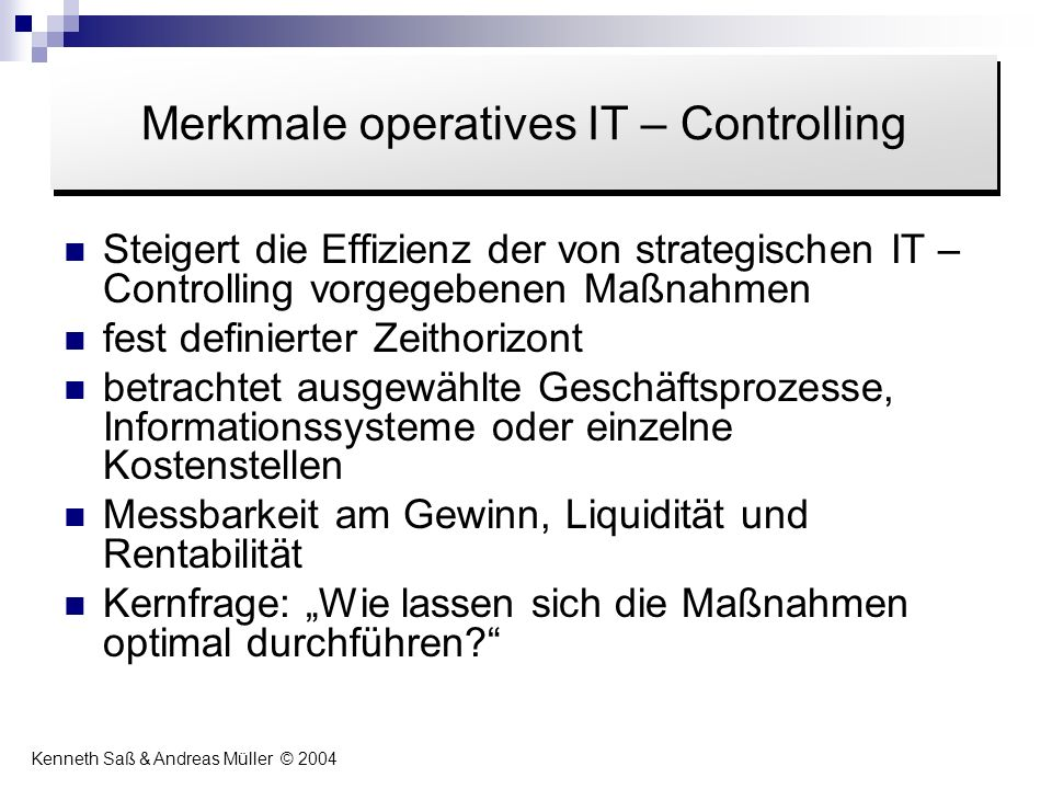 Merkmale operatives IT – Controlling