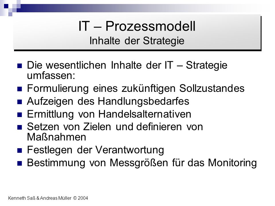 IT – Prozessmodell Inhalte der Strategie