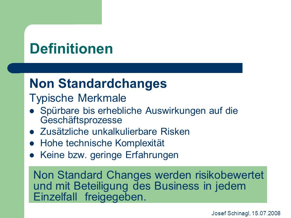 Definitionen Non Standardchanges Typische Merkmale