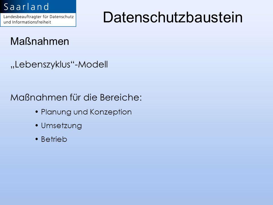 "Datenschutzbaustein Maßnahmen ""Lebenszyklus -Modell"