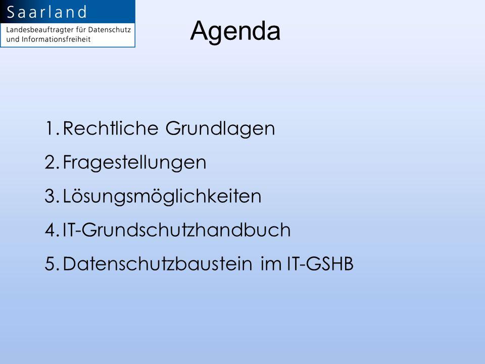 Agenda Rechtliche Grundlagen Fragestellungen Lösungsmöglichkeiten