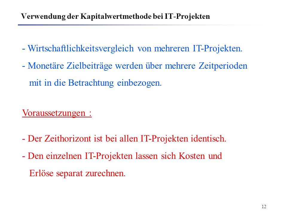 Verwendung der Kapitalwertmethode bei IT-Projekten