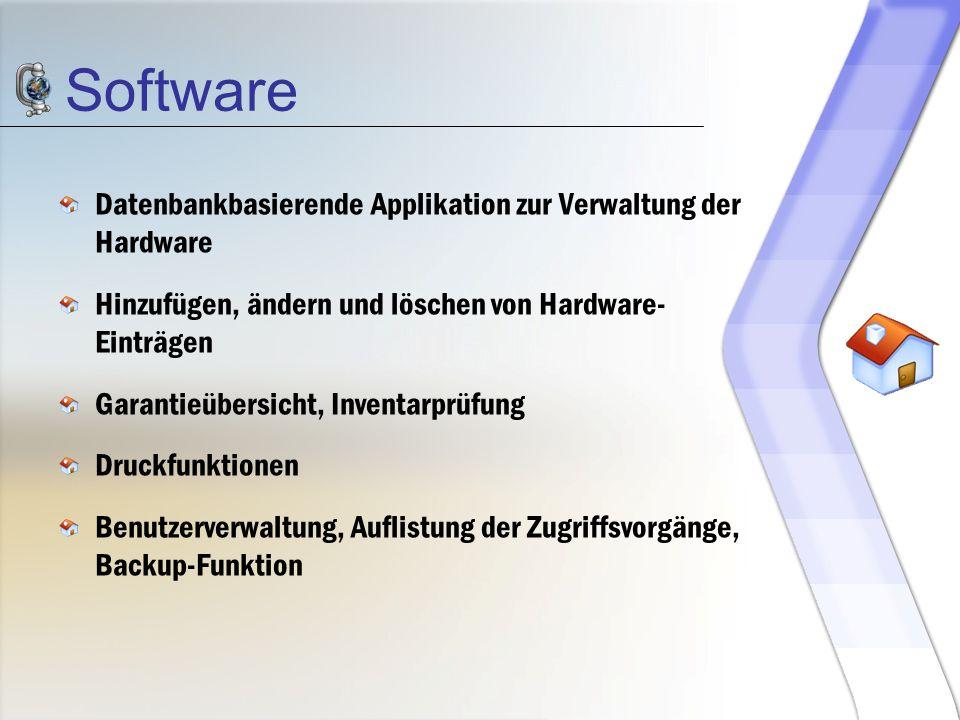 Software Datenbankbasierende Applikation zur Verwaltung der Hardware