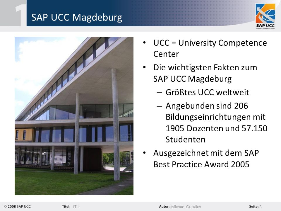 SAP UCC Magdeburg UCC = University Competence Center