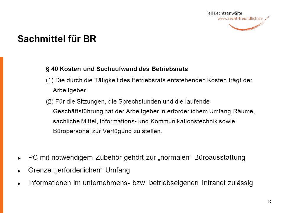 Sachmittel für BR § 40 Kosten und Sachaufwand des Betriebsrats.