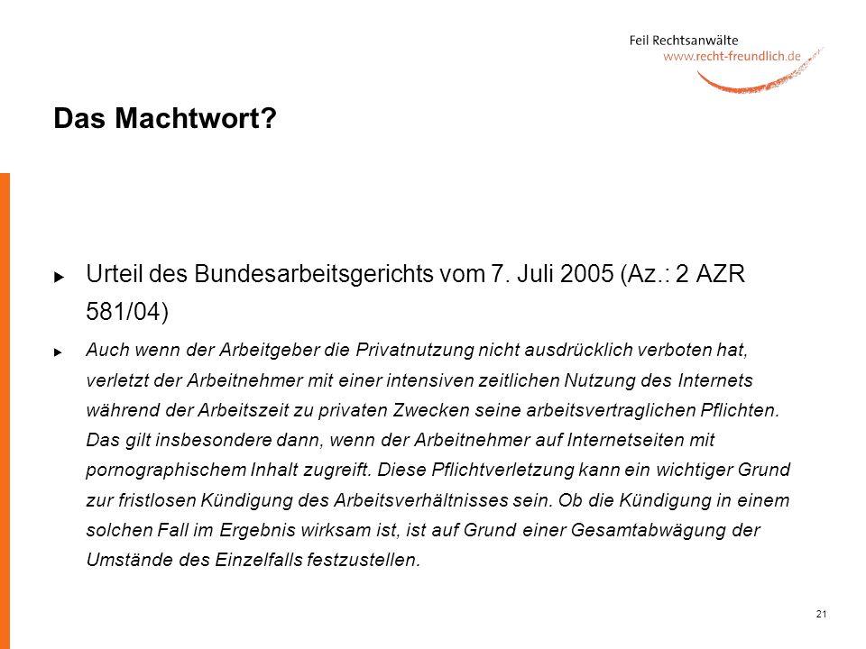 Das Machtwort Urteil des Bundesarbeitsgerichts vom 7. Juli 2005 (Az.: 2 AZR 581/04)