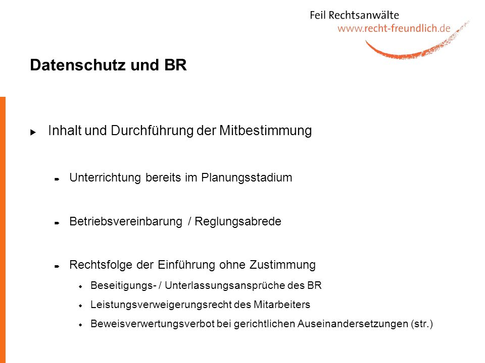 Datenschutz und BR Inhalt und Durchführung der Mitbestimmung