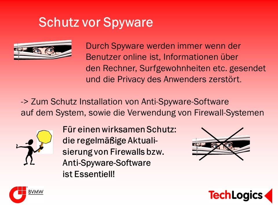 Schutz vor Spyware Durch Spyware werden immer wenn der