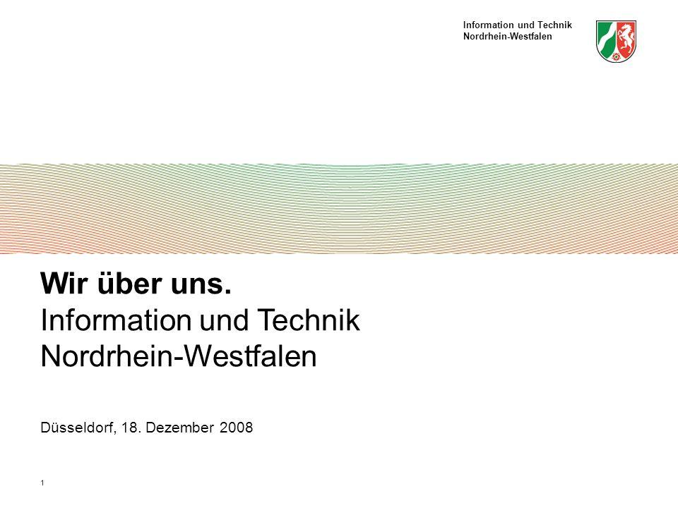 Wir über uns. Information und Technik Nordrhein-Westfalen Düsseldorf, 18. Dezember 2008