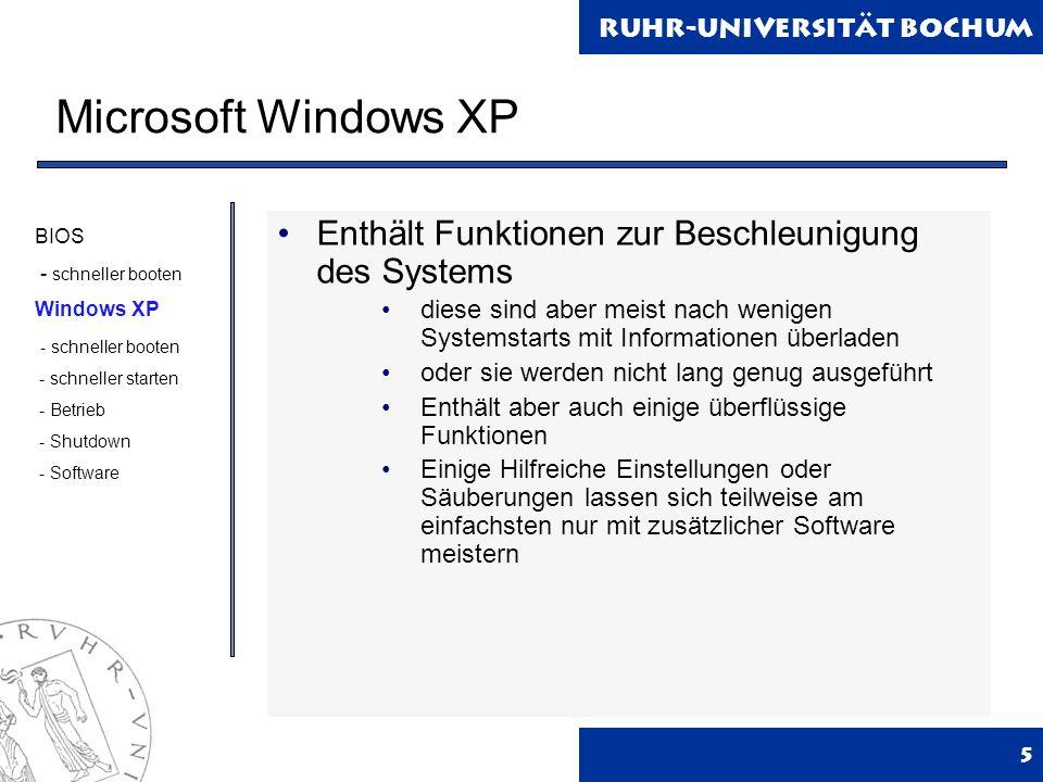 Microsoft Windows XP Enthält Funktionen zur Beschleunigung des Systems