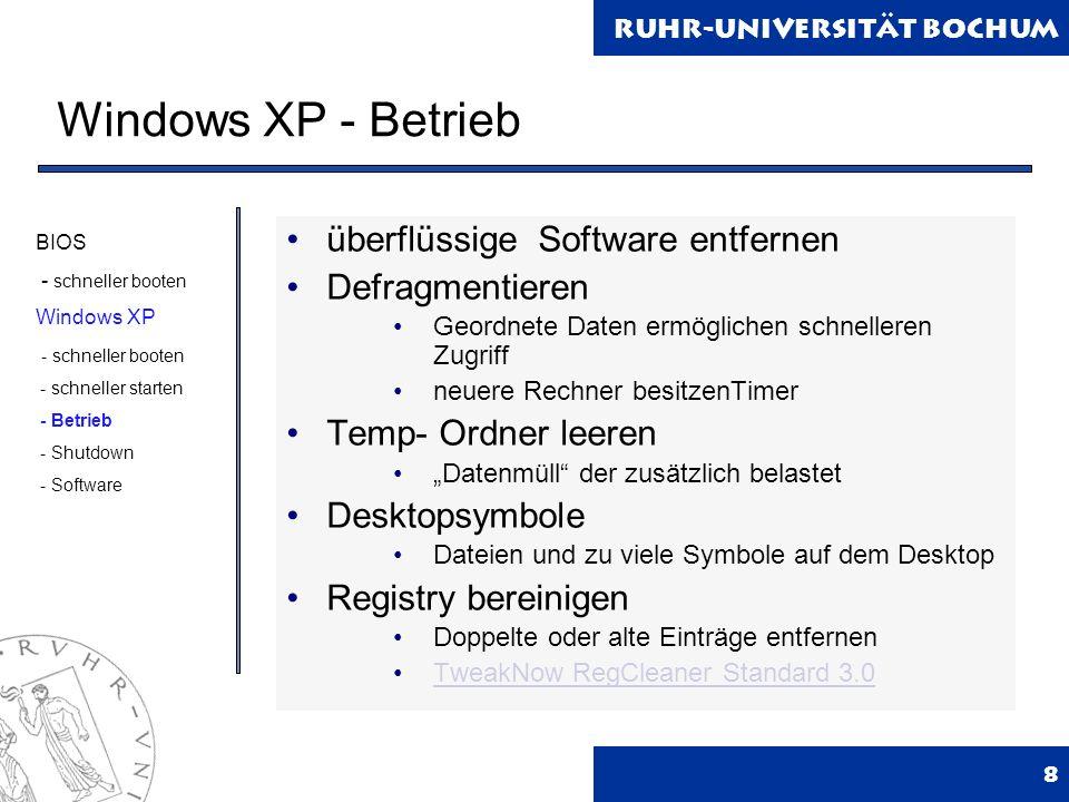 Windows XP - Betrieb überflüssige Software entfernen Defragmentieren