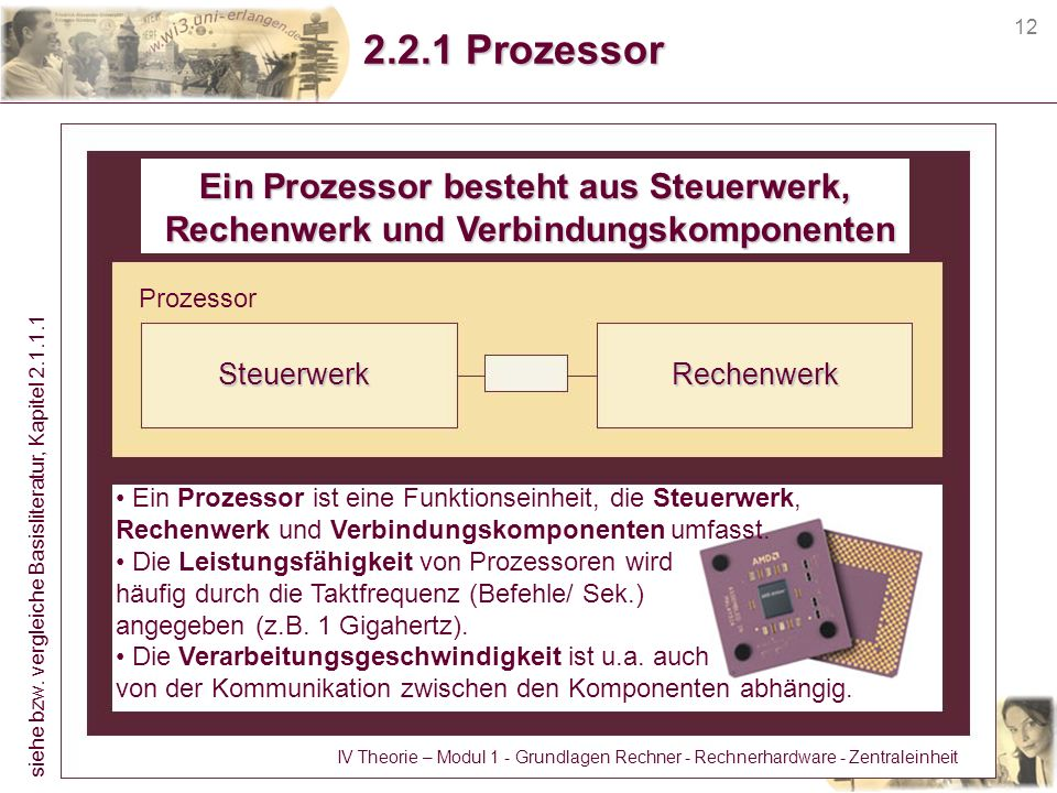 2.2.1 Prozessor Ein Prozessor besteht aus Steuerwerk,